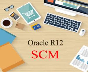 Oracle R12 SCM