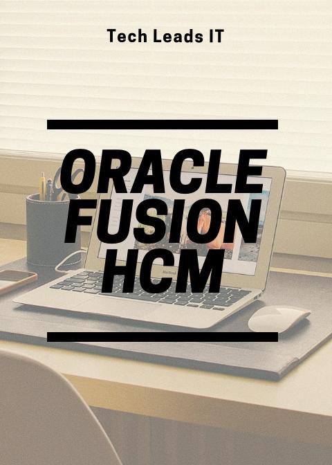 Fusion HCM 21st Batch@22-09-2018